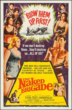 "The Naked Brigade (Universal, 1965) Original One Sheet Poster 27"" X 41"" Action. Unrestored poster with bright color and clean overall appearance."