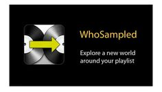 WhoSampled has been around for years now, as a beneficial service dedicated to mapping which songs include samples of other songs. The WhoSampled for iPhone app has received quality upgrade with the addition of Spotify integration.