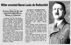 Resultado de imagem para Hitler arrested  Louis de Rothschild manchete