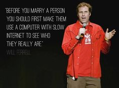 Will Ferrell on marriage