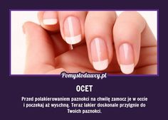 PROSTY TRIK NA NIEODPRYSKUJĄCY LAKIER Z PAZNOKCI Beauty Care, Diy Beauty, Beauty Hacks, Beauty Tips, Natural Nail Designs, Simple Nail Designs, Face Brush Set, Makeup Brush Set, Makeup To Buy