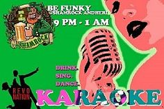 Karaoke Night @John Leckrone Pub  Shamrock Pub presents Karaoke Night every Thursday.  Sing to your heart's content on your favorite tunes. This is no time to be shy.  This is your chance to grab all the attention and sing all night long. So, let your hair down and go crazy.
