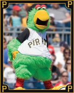 The Pittsburgh Pirates Parrot --First hatched at Three Rivers Stadium in 1979.