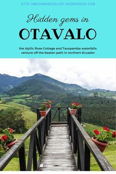Hidden gems in Otavalo: the idyllic Rose Cottage and little-visited Taxopamba waterfalls | Otavalo | Ecuador | hiking | things to do in Otavalo