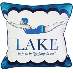 Retro Lake Diver Pillow -  Decorated with a pretty diving girl and a cute Lake saying - we love those blue waves too!
