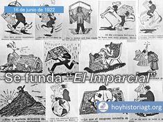 """16 de junio de 1922: Alejandro Córdova y otros colaboradores funda el periódico """"El Imparcial"""" – Hoy en la Historia de Guatemala United Fruit Company, The Unit, Memes, Law Students, Guatemala City, June, Meme"""