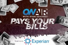 Ryan Seacrest's Pay Your Bills 2 Sweepstakes Presented by Experian® | On Air with Ryan Seacrest Contests