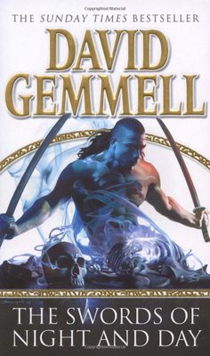 The Swords Of Night And Day Skilgannon the Damned 2: Amazon.co.uk: David Gemmell: Books
