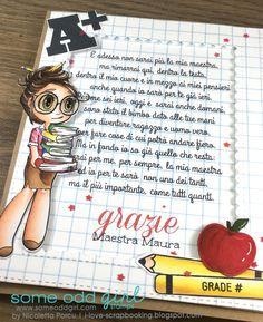 I Love Scrapbooking: Grazie maestra Maura E Craft, Montessori, Primary School Teacher, Girl Blog, Teacher Gifts, Mini Albums, Invitation Cards, Middle School, Cardmaking