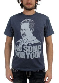 SEINFELD -- NO SOUP FOR YOU -- MENS TEE