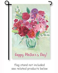 """Mother's Day Bouquet Garden Flag by artist Zaman.  Size: 12"""" x 18"""". Free shipping in the USA."""