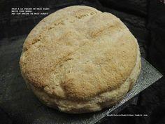 Khadija is in the Kitchen: PAIN À LA FARINE DE MAÏS BLANC / WHITE CORN BREAD / PAN CON HARINA DE MAÍZ BLANCO