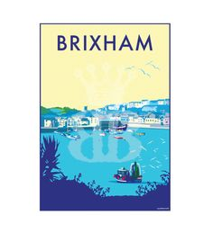 Brixham vintage style travel poster and seaside print forms part of the British Coastlines travel art collection. Created by Devon Artist Becky Bettesworth. Vintage Prints, Vintage Style, Railway Posters, Digital Painting Tutorials, Poster Prints, Art Prints, Coastal Art, Artist Life, Vintage Travel Posters
