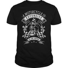 Tee bermuda clothing a motorcycle is expensive 1 Shirt