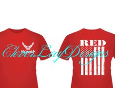 RED Remember Everyone Deployed AF Momma shirt.