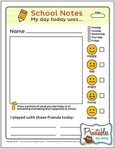 School Notes - Nice way to communicate home with parents what their child did that day.