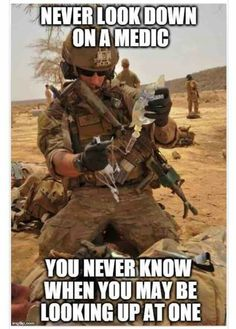 The Army values teach us to be selfless in our service. The combat medic exemplifies that as the support for all those they serve both in and out of the uniform. They are a pillar. Military Quotes, Military Humor, Military Police, Military History, Usmc, Marines, Army Medic, Combat Medic, Special Ops