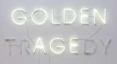 Golden Age/Golden Tragedy, 2012 (neon) by Tommaso Pedone Louise Fili, Jace Lightwood, Josie Loves, The Wicked The Divine, Nate River, Captive Prince, Satsuriku No Tenshi, Photocollage, Achilles
