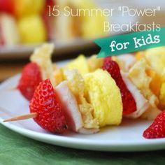 """15 Summer """"Power"""" Breakfast Ideas for Kids"""