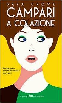 Harlequin Mondadori   Sara Crowe Sognando tra le Righe: CAMPARI A COLAZIONE Sara Crowe Recensione