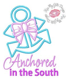 Anchored in the South Machine Embroidery Applique Design