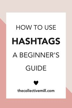 "How To Use Hashtags: A Beginner's Guide- You're wondering how to use hashtags. You might have used them before but are you using them effectively? I'm going to tell you the ""how to's"" and ""oh no's"" of the hashtag, formally known as the pound sign. The least used key on your phone has so much impact in the land of social media, who knew? So, what is this tiny symbol exactly, when do I use it, and what is it for? Click on the link to get the full scoop. TheCollectiveMill.com"