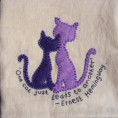 Cat and kitten cushion/pillow cover, appliqued, hand embroiderd felt on linen, with Ernest Hemingway quote.