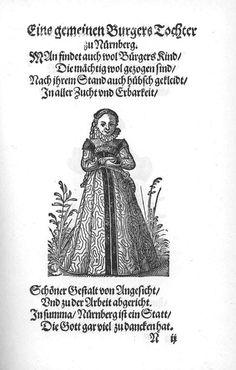 Frauen-Trachtenbuch 051.jpg An ordinary citizen's daughter in Nuremberg.