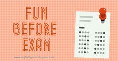 Fun Before Exams