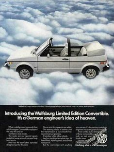 "An original 1983 advertisement for the Volkswagen Wolfsburg convertible car. A photo print of this car in white. ""It's a German engineer's ide Golf 1 Cabriolet, Vw Golf Cabrio, Vw Mk1, Hippie Style, Art Hippie, Volkswagen Convertible, Volkswagen 181, Mercedes Benz, Porsche"