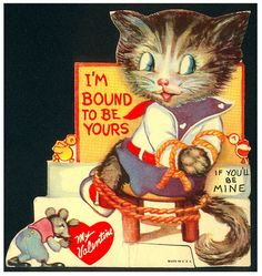 ave you ever looked at vintage Valentines cards? Many of them look totally unacceptable now. Let's see the creepiest vintage Valentines cards you can come up. Cat Valentine, Valentine Images, My Funny Valentine, Vintage Valentine Cards, Vintage Greeting Cards, Valentine Day Cards, Happy Valentines Day, Valentines Puns, Vintage Holiday