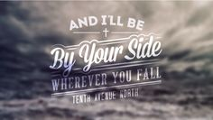 By Your Side // Tenth Avenue North