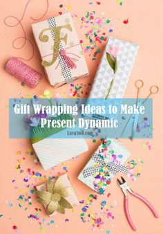 Top 25 #Gift Wrapping #Ideas to Make Present #Dynamic