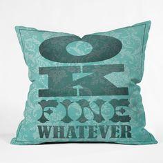 Nick Nelson Ok Fine Whatever Throw Pillow