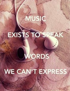 Music....is my life.