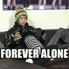 T.O.P., forever alone??? never!