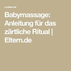 Babymassage: Anleitung für das zärtliche Ritual  | Eltern.de