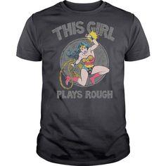 Wonder Woman This Girl Plays Rough T-Shirts, Hoodies, Sweatshirts, Tee Shirts (26$ ==► Shopping Now!)