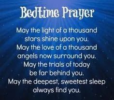 Bed time prayer - good night Have a beautiful and blessed night y'all. Thank you sweet Pamela. Prayer Verses, Bible Prayers, Faith Prayer, Kids Prayer, Spiritual Prayers, Angel Prayers, Spiritual Growth, Good Night Quotes, Good Morning Good Night
