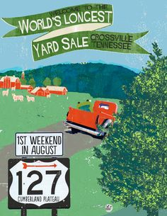 Crossville, Tn has  the cheapest prices to shop & stay on the cumberland plateau for the hwy 127 world's longest yard sale.  poster artist lori weitzel  #127yard sale  #tennessee  #loriweitzel #cumberlandplateau #crossville