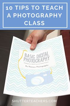 Want to teach a photography class but not sure where to begin?  Just follow these 10 best practices. http://shutterteachers.myshopify.com/blogs/blog/15145181-10-tips-for-teaching-a-photography-class