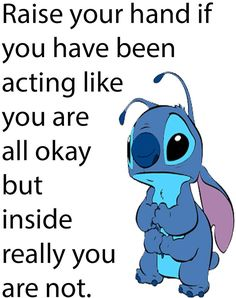 25 Trendy Quotes Disney Cute Lilo And Stitch Quotes Deep Feelings, Hurt Quotes, Mood Quotes, Life Quotes, Friend Quotes, Meaningful Quotes, Inspirational Quotes, Lilo And Stitch Quotes, Funny True Quotes