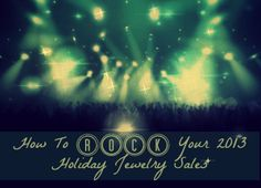 How To ROCK Your 2013 Holiday Jewelry Sales || Holy cow, it is November 1 and for the first time since you started your jewelry biz you're not freaking out about Holiday sales. In fact, you are calm and cool and are even planning a few days off to spend time with your family and friends. How the heck did you get here?  http://www.flourishthriveacademy.com/2013/06/18/how-to-rock-your-2013-holiday-jewelry-sales/