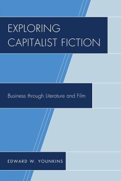 Exploring Capitalist Fiction: Business through Literature and Film - Fiction, including novels, plays, and films, can be a powerful force in educating students and employees in ways that lectures, textbooks, articles, case studies, and other traditional teaching approaches cannot. Works of fiction can address a range of issues and topics, provide detailed... - http://buytrusts.com/giftsets/books/exploring-capitalist-fiction-business-through-literature-and-film