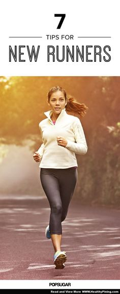 7 Tips For New Runners, 7 Ways to Run Like a Pro