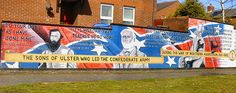 sons of ulster who led the confederate army during the war of Northern aggression. Belfast Northern Ireland, Blue Green Eyes, Confederate States Of America, Irish Celtic, History, Murals, Ancestry, Sons, Scotch
