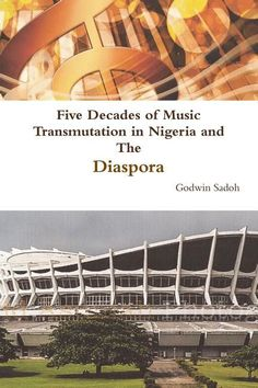 "~** [PDF] Five Decades Of Music Transmutation In Nigeria And The Diaspora Livre Télécharger GRATUIT ~** ""* [PDF] Five Decades Of Music Transmutation In Nigeria And The Diaspora *"" , ""*READ ONLINE Ebook FIVE DECADES OF MUSIC TRANSMUTATION IN NIGERIA AND THE DIASPORA *"""