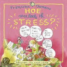 bol.com | Hoe Overleef Ik Stress ?, Francine Oomen | Boeken