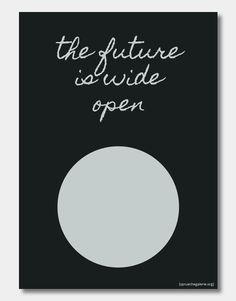 """Poster mit dem Spruch """"The future is wide open"""" mit dem grafischen Element eines Kreises"""