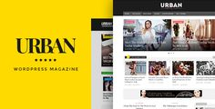 Urban  Responsive Magazine Theme //  A MODERN WORDPRESS THEME FOR MAGAZINE SITES Urban is a clean and well organized theme for MAGAZINE and BLOG sites. It is fully responsive retina ready and has many powerful features. The magazine  // #WordPress #themes